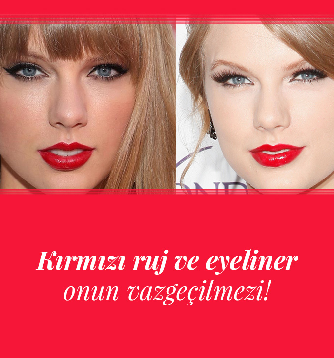 TAYLOR SWIFT'IN MAKYAJ STİLİNİ MERCEK ALTINA ALDIK!